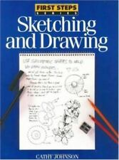 Sketching and Drawing (First Step Series) by Johnson, Cathy, Good Book