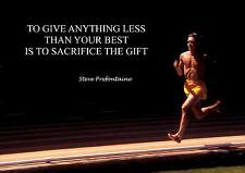 STEVE PREFONTAINE INSPIRATIONAL/MOTIVATIONAL QUOTE POSTER PRINT PICTURE (2).