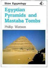 NEW - Egyptian Pyramids and Mastaba Tombs (Shire Egyptology)