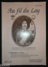 Au fil du Lay n°49 2007 - Mareuil - La Bretonnière - La Claye - Marais - Vendée