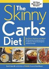 The Skinny Carbs Diet by Feder & Bonom Excellent Used Book, Hardcover