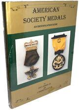 American Society Medals - An Identification Guide (Bishop/Elliott)