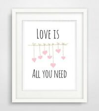 Love is all you need... STAMPA POSTER verdetto di immagine Decorazione appartamento vita