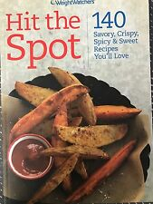 WEIGHT WATCHERS -HIT THE SPOT COOKBOOK - SAVORY CRISPY SPICY SWEET RECIPES