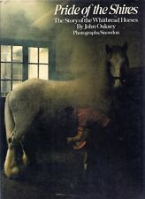 PRIDE of the SHIRES: STORY of the WHITBREAD HORSES brewery history samuel