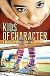 Kids of Character: A Guide to Promoting Moral Development