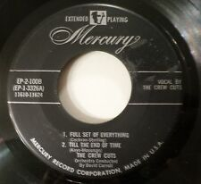 The Crew-Cuts . Till The End of Time plus 3 Others . 1956 Mercury EP 45 rpm