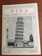 Le cento citta' D'Italia Illustrate Pisa Nella storia e nell'arte-13- Sonzogno