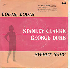 "7"" 45 TOURS HOLLANDE STANLEY CLARKE GEORGE DUKE ""Louie Louie / Sweet Baby"" 1981"