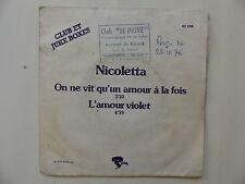 NICOLETTA On ne vit qu un amour a la fois / l amour violet 62238 JUKE BOX