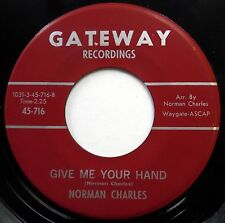 NORMAN CHARLES 45 We Shall Over Come / Give Me Your Hand VG++ Pop ORIGINAL e7460