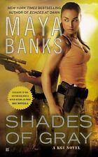 A KGI Novel: Shades of Gray 6 by Maya Banks (2012, Paperback)