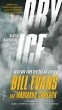 Dry Ice by Bill Evans and Marianna Jameson (2012, Paperback)