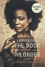 The Book of Negroes: A Novel Movie Tie-in Edition  Movie Tie-in Editions