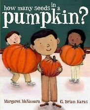 How Many Seeds in a Pumpkin? Mr. Tiffin's Classroom Series)