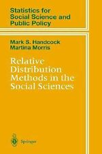Relative Distribution Methods in the Social Sciences (Statistics for Social and