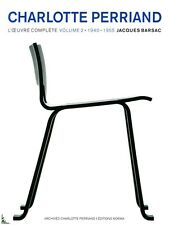 Charlotte Perriand, l'oeuvre complète Vol. 2 : 1940 - 1955