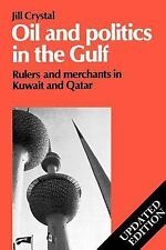 Cambridge Middle East Library: Oil and Politics in the Gulf : Rulers and...