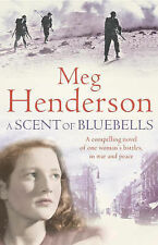 A Scent of Bluebells By Meg Henderson. 9780007196609