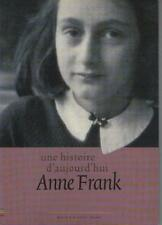 Une Histoire d'Aujourd'hui Anne Frank - Eric Somers