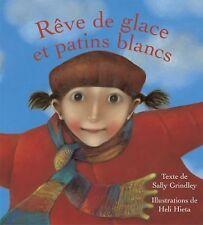 Rêve de glace et patins blancs (French Edition)