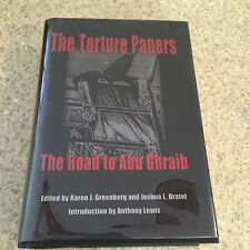 The Torture Papers Road to Abu Ghraib Greenberg Dratel HC DJ 2005 1st Edition