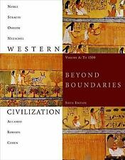 Western Civilization: Beyond Boundaries, Volume A: To 1500 by Accampo, Elinor, N