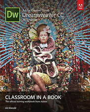 Adobe Dreamweaver CC Classroom in a Book: 2015 by Jim Maivald