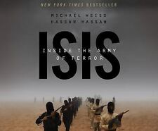ISIS - Inside the Army of Terror by Hassan Hassan and Michael Weiss (2015,...