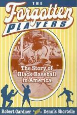 The Forgotten Players: The Story of Black Baseball in America-ExLibrary