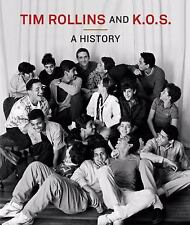 Tim Rollins and K.O.S.: A History (MIT Press) by . 026201355X Hardcover Book. Ve