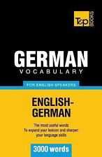 German Vocabulary for English Speakers - 3000 Words by Andrey Taranov (2012,...