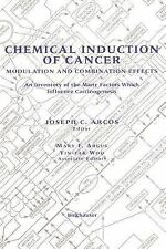Chemical Induction of Cancer: Modulation and Combination Effects. An Inventory o