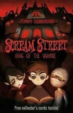 Scream Street: Fang of the Vampire, Tommy Donbavand