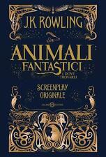 J. K. Rowling Animali fantastici e dove trovarli libro cartaceo
