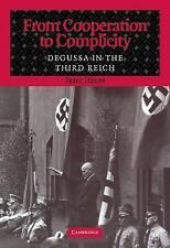 Cooperation to Complicity Degussa in the Third Reich Hayes Nazi Germany Zyklon B