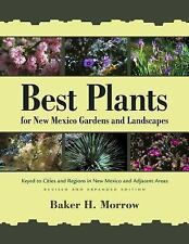 BEST PLANTS FOR NEW MEXICO GARDENS AND LANDSCAPES - NEW PAPERBACK BOOK