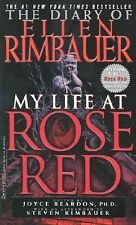The Diary of Ellen Rimbauer: My Life at Rose Red by Ellen Rimbauer, Joyce Reard