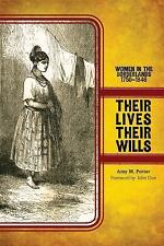 Women, Gender, and the West: Their Lives, Their Wills : Women in the...
