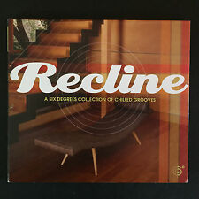 RECLINE A Six Degrees Collection Of Chilled Grooves CD. Brand New & Sealed