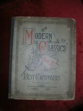 ANTIQUE music BOOK 1890 MODERN CLASSICS  COMPOSERS VOL 2 THE JOHN CHURCH CO