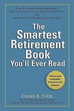 The Smartest Retirement Book You'll Ever Read: Achieve Your Retirement Dreams--i