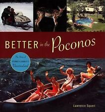 Better in the Poconos: The Story of Pennsylvania's Vacation Land (Keystone Books