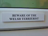 Welsh TERRIERIST Door / Gate Funny Dog Sign