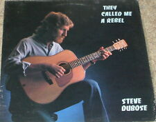 STEVE DUBOSE They Called me a Rebel LP RARE PRIVATE XIAN FOLK SSW