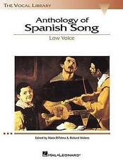 Anthology of Spanish Song: Low Voice by Hal Leonard Publishing Corporation...