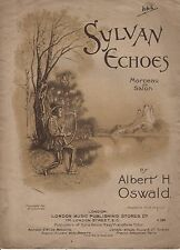 "ANTIQUE SHEET MUSIC - ""SYLVAN ECHOES"" - ALBERT H. OSWALD - MORCEAU DE SALON"