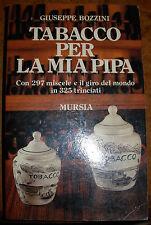 """Libro """"TABACCO PER LA MIA PIPA'"""" - Bozzini - Mursia"""