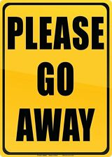 Please Go Away Funny Tin Sign Kids Or Teen Room