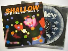 "SHALLOW ""3 D STEREO TROUBLE"" - CD"